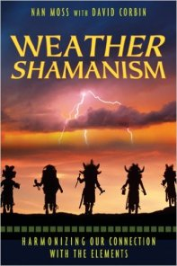 Weather Shamanism by Nan Moss